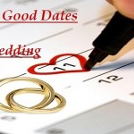 Choosing Good Dates For Wedding